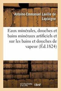 Memoire-sur-les-eaux-minerales-douches-et-bain-De-LAPLAIGNE-A-E