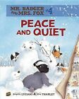 Peace and Quiet by Brigitte Luciani (Hardback, 2012)