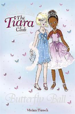 Butterfly Ball 2007: Summer Special (The Tiara Club), French, Vivian   Paperback