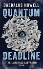 Quantum Deadline by Daedalus Howell (Paperback / softback, 2015)