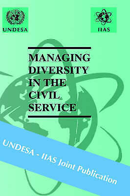 1 of 1 - Managing Diversity in the Civil Service by UNDESA-IIAS (Hardback, 2001)