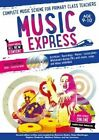 Music Express: Age 9-10: Complete Music Scheme for Primary Class Teachers by Helen MacGregor (Mixed media product, 2014)