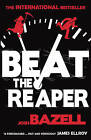 Beat The Reaper by Josh Bazell (Paperback, 2010)