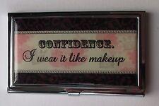 b Confidence I wear it like make up BUSINESS CARD HOLDER ganz metal