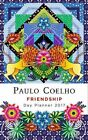 Friendship Day Planner 2017 Calendar Coelho Paulo