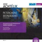 Josef Achtelik - Josef Achtélik: Peterchens Mondfahrt (2014)