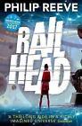 Railhead by Philip Reeve (Paperback, 2016)
