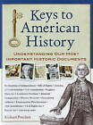 Keys to American History: Understanding Our Most Important Historic Documents by Richard Panchyk (Hardback, 2009)