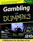 Gambling for Dummies by Richard Harroch, Arthur Reber and Lou Kreiger (2001, Paperback)