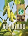 Soybeans by Jane E Singer (Hardback, 2014)