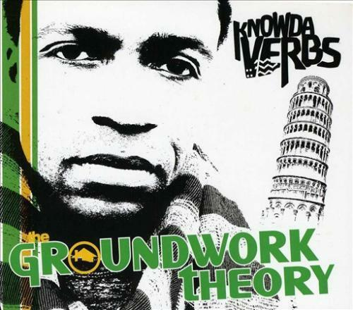 KNOWDAVERBS - THE GROUNDWORK THEORY * NEW CD