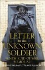 Letter to an Unknown Soldier: A New Kind of War Memorial by HarperCollins Publishers (Hardback, 2014)