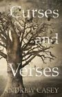 Curses and Verses: Poems from the Tree of Life by Andrew Casey (Paperback, 2014)