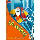 A volar Teacher's Guide Foundation Level: Primary Spanish for the Caribbean by HarperCollins Publishers (Paperback, 2015)
