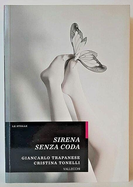 SIRENA SENZA CODA - G.TRAPANESE & C.TONELLI