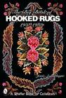 The Big Book of Hooked Rugs: 1950-1980s by Jessie A. Turbayne (Paperback, 2005)