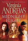 Midnight Flight by Virginia Andrews (Hardback, 2006)