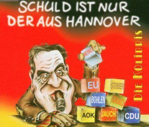 Kolibris Schuld ist nur der aus Hannover (3 tracks, 2004) [Maxi-CD]