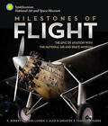 Milestones of Flight: The Epic of Aviation with the National Air and Space Museum by Robert van der Linden (Hardback, 2016)