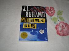 CATCHING WATER IN A NET by J. L. ABRAMO  -ARC-    +JA+
