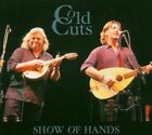 Cold Cuts 5035133102029 by Show of Hands CD