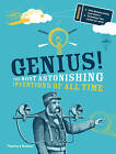 Genius!: The Most Astonishing Inventions of All Time by Deborah Kespert (Hardback, 2015)