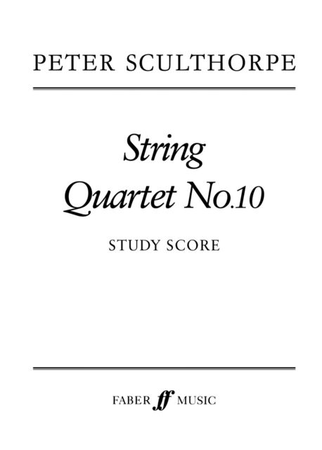 String Quartet No.10 (score) 0571515398 Violin, Cello, Viola Music Faber Music
