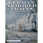 German Armored Trains 1904-1945 by Wolfgang Sawodny (Hardback, 2010)