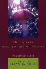 THE SACRED MUSHROOMS OF MEXICO - NEW PAPERBACK BOOK