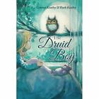 The Druid Boy by Ruth Keatley, Gemma Keatley (Paperback / softback, 2015)