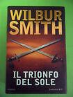 SMITH WILBUR. IL TRIONFO DEL SOLE. LONGANESI & C. 2005
