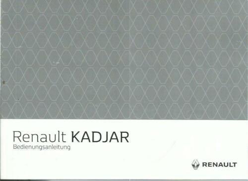 RENAULT KADJAR Betriebsanleitung 2018 Bedienungsanleitung Handbuch Bordbuch BA