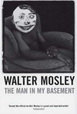 1 of 1 - The Man in My Basement, Mosley, Walter, New Book
