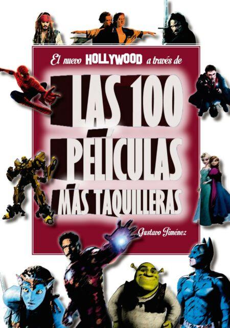 El nuevo Hollywood a través de las 100 películas más taquilleras
