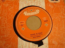 45T SINGLE / BOB BENNY - PAREL VAN TAHITI / WAAR JIJ GAAT