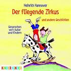 Der fliegende Zirkus von Heinrich Hannover (2016)