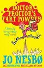 Doctor Proctor's Fart Powder by Jo Nesbo (Paperback, 2014)