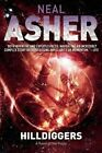 Hilldiggers: A Novel of the Polity by Neal Asher (Paperback / softback, 2014)