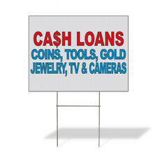Weatherproof Yard Sign Cash Loans Coins Tools Gold Jewelry Tv Cameras Red Blue
