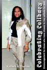 Celebrating Celibacy by Kathern a Thomas 9781418405991 Paperback 2004