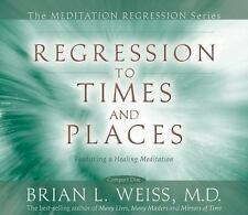 Regression to Times and Places by Brian L. Weiss (2008, CD, Abridged,...