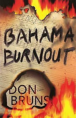 Bahama Burnout: A Mick Sever Mystery by Don Bruns (Hardback, 2009)