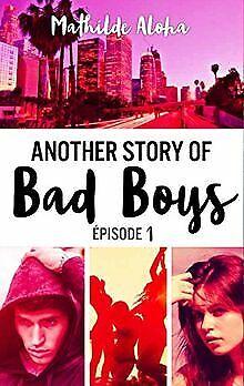 Another story of bad boys - tome 1 de Aloha, Mathilde   Livre   état bon