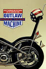 Outlaw Machine: Harley-Davidson and the Search for the American Soul by Brock Yates (Hardback, 2000)