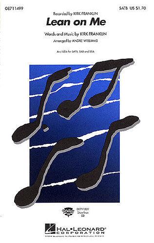 SATB Kirk Franklin: Lean On Me Piano Accompaniment Sheet Music Vocal Sco SATB