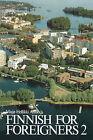 Finnish for Foreigners 2 Text by Maija-Hellikki Aaltio (Paperback / softback, 1987)