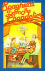 Spaghetti from the Chandelier: And Other Humorous Adventures of a Minister's Family by Ruth Truman (Paperback / softback, 2001)