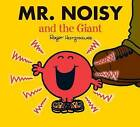 Mr. Noisy and the Giant by Roger Hargreaves (Paperback, 2008)