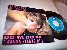 SAMANTHA FOX-DO YA(WANNA PLEASE../DROP ME A LINE-JIVE FOXY 2 HOLLAND NM/NM 45+PS