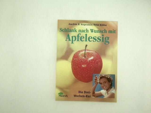 Angerstein Joachim H. - Schlank nach Wunsch mit Apfelessig
